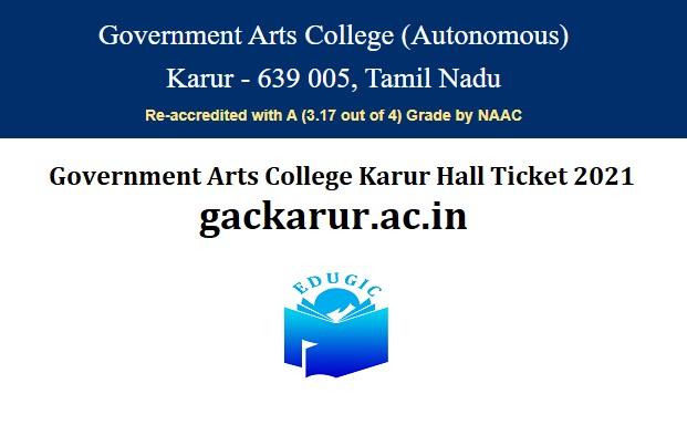 Government Arts College Karur Hall Ticket 2021