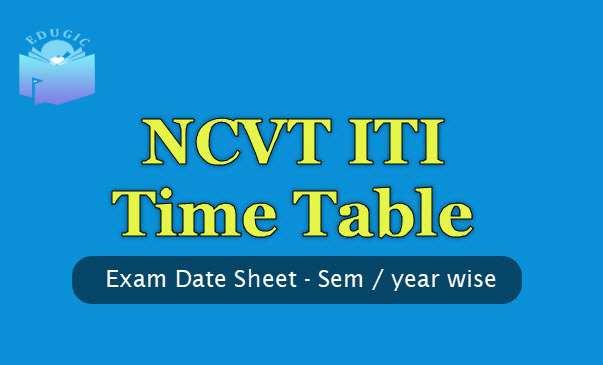NCVT ITI Date Sheet