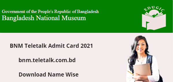 BNM Teletalk Admit Card 2021