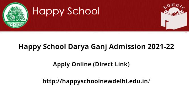 Happy School Darya Ganj Admission 2021-22