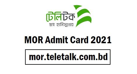 mor.teletalk.com.bd MOR Admit Card 2021