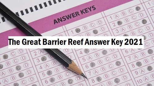 The Great Barrier Reef Answer Key 2021