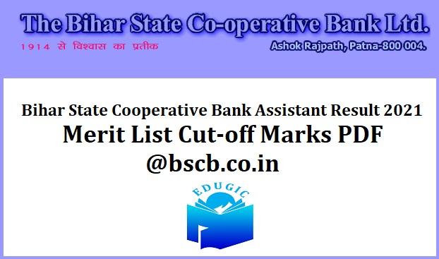 Bihar State Cooperative Bank Assistant Result 2021