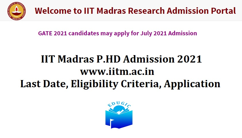 IIT Madras P.HD Admission 2021