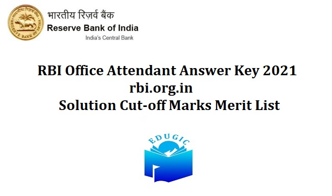 RBI Office Attendant Answer Key 2021