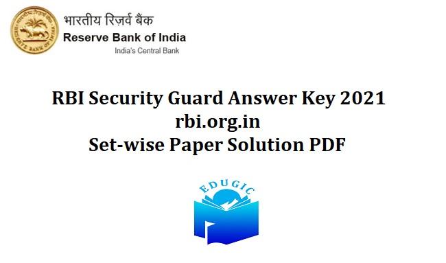 RBI Security Guard Answer Key 2021