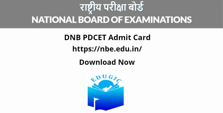 DNB PDCET Admit Card 2021