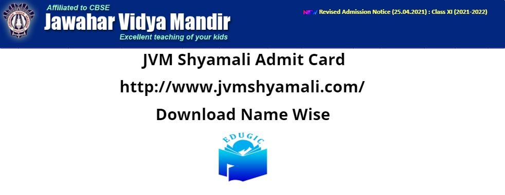 JVM Shyamali Admit Card 2021