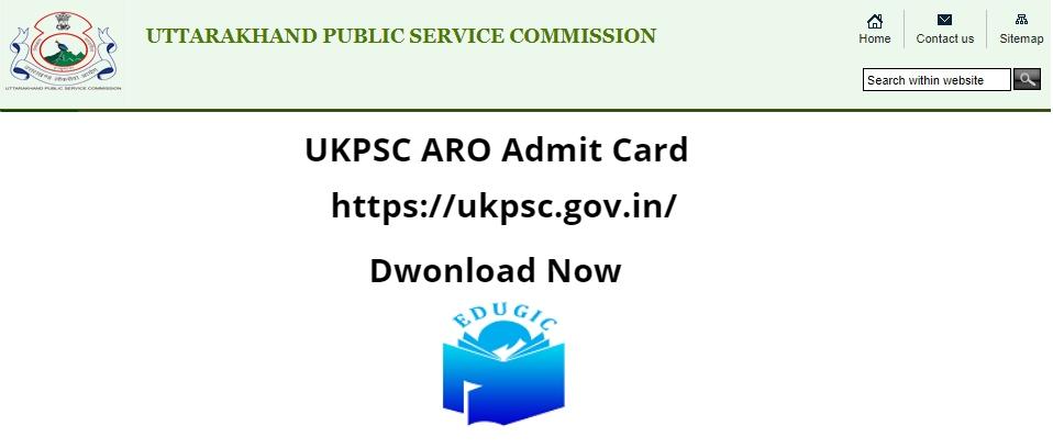 UKPSC ARO Admit Card 2021