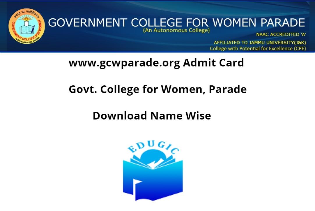www.gcwparade.org Admit Card 2021