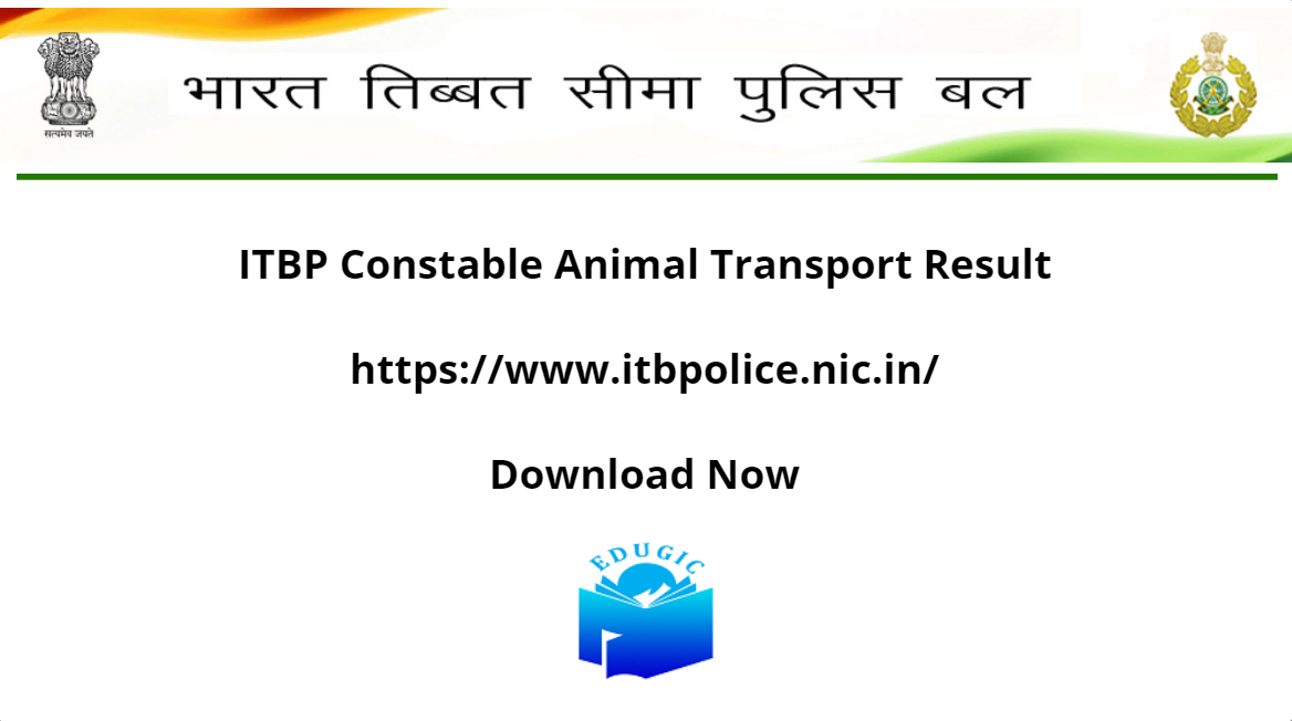 ITBP Constable Animal Transport Result 2021