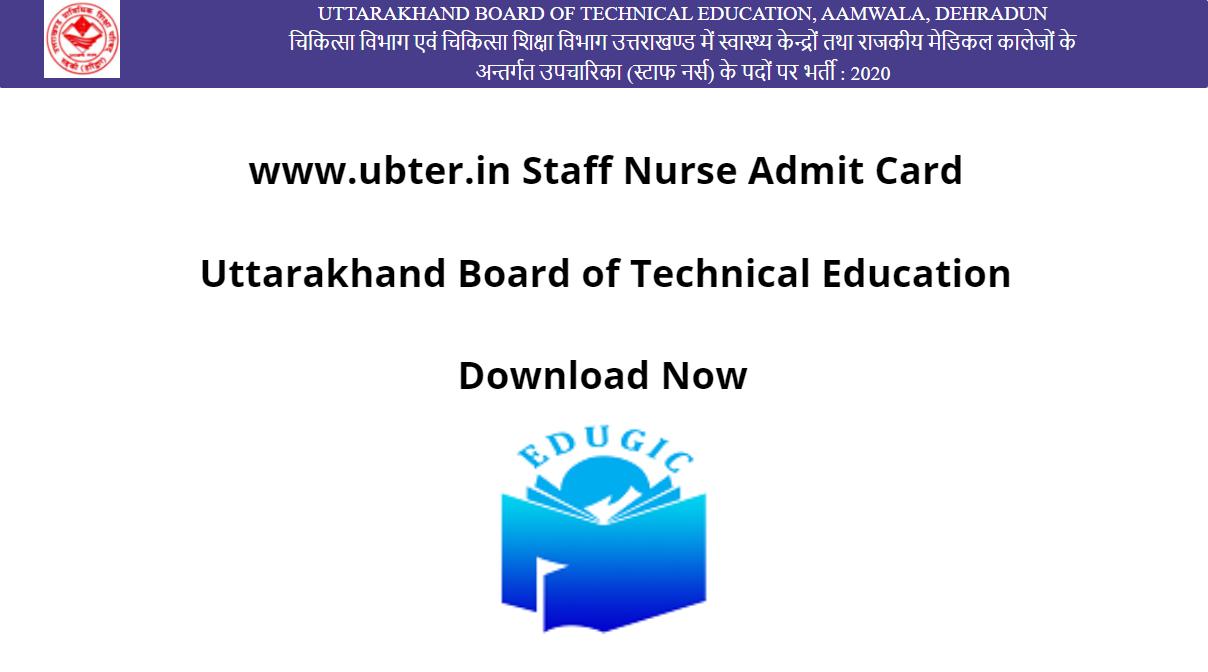 www.ubter.in Staff Nurse Admit Card 2021